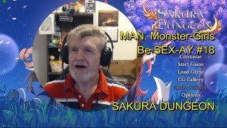 SAKURA DUNGEON - MAN, Monster-Girls Be SEX-AY #18