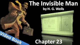 Chapter 23 - The Invisible Man by H. G. Wells(, 2011-07-26T17:25:20.000Z)