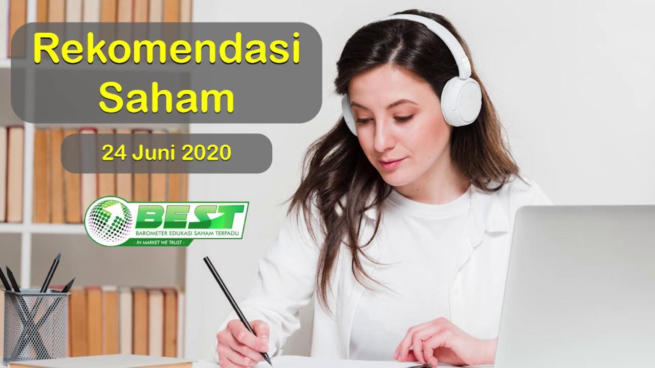 REKOMENDASI SAHAM UNTUK TRADING HARIAN, 24 JUNI 2020 - YouTube
