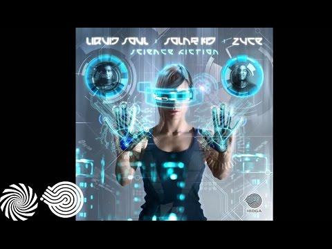 Liquid Soul & Zyce - Science Fiction