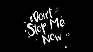 DONT STOP ME NOW - REMASTERED AUDIO FLAC
