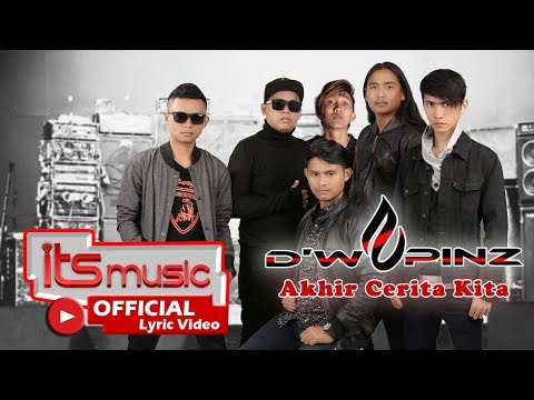 D'wapinz Band - Akhir Cerita Kita  ( Official Lyric Video )