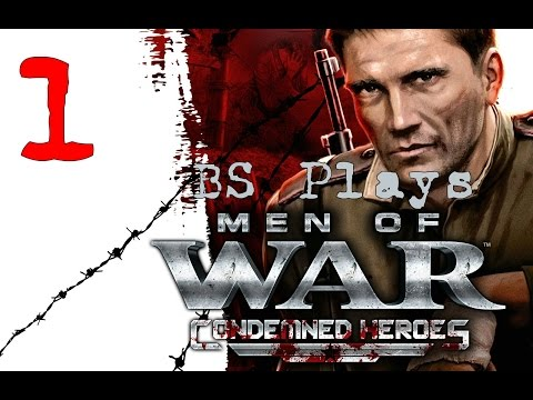 ☭Men of War: Condemned Heroes - Part 1☭ |