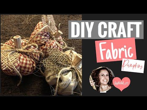 DIY Farmhouse/Rustic Fabric Pumpkins | DIY Fall Decor | faythchik777's DIY by Design