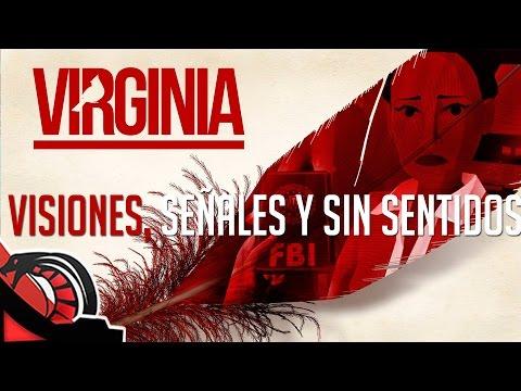 VISIONES, SEÑALES Y SIN SENTIDOS   Virginia - La serie Final