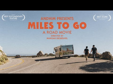 ANDHIM Presents MILES TO GO (a Road Movie)