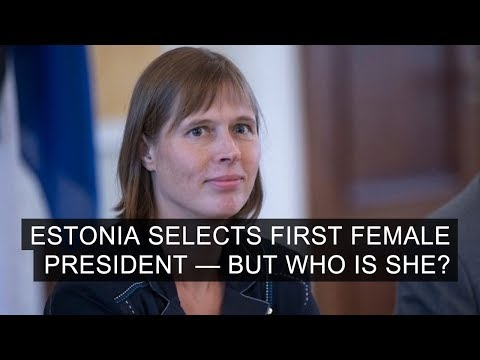 Estonia Selects First Female President – But Who Is She?