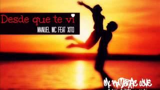 Desde que te vi - Movimiento lirikal (Manuel mc & chito) ♥