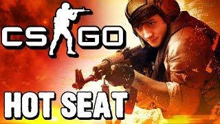 Hot Seat | CS:GO