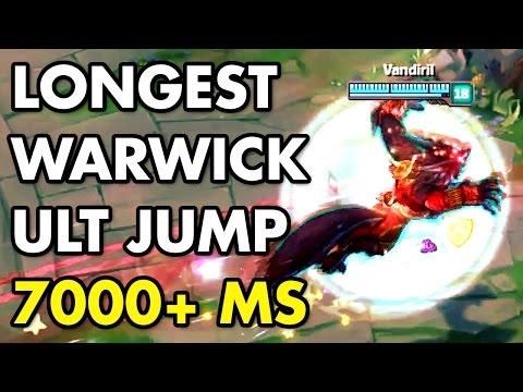 LONGEST WARWICK ULT JUMP! 7000+ MS (Warwick Rework)