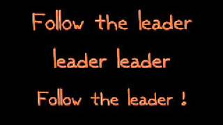 Follow The Leader Lyrics