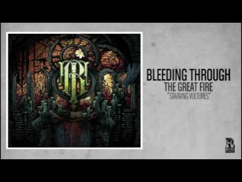 Bleeding Through - Starving Vultures