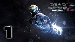 Dead Space 3 Awakened прохождение часть 1