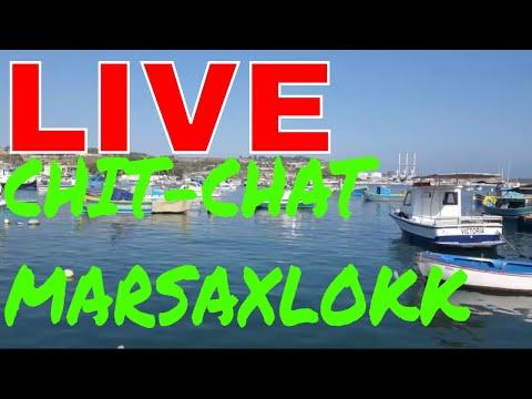 LIVE Chit Chat In Marsaxlokk