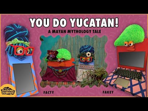 You Do Yucatan | A Mayan Mythology Tale