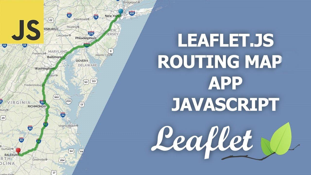 Leaflet Map Routing JavaScript App