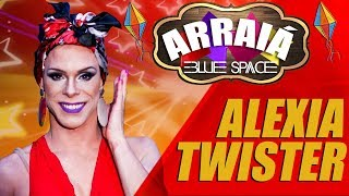Blue Space Oficial | Arraiá 2018 | Alexia Twister -  24.06.18
