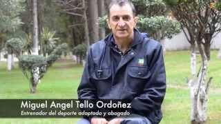 Miguel Ángel Tello Ordoñez (Entrenador del deporte adaptado - abogado)
