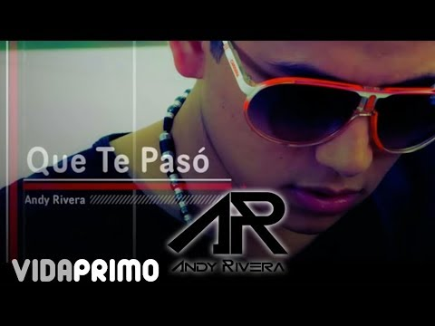 Andy Rivera - Que Te Paso [Official Audio] ®