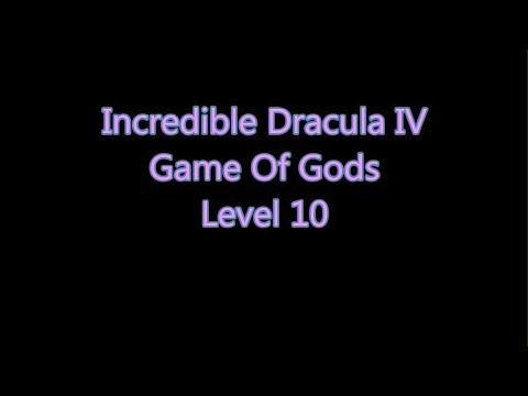 Incredible Dracula 4 - Game Of Gods Level 10 |