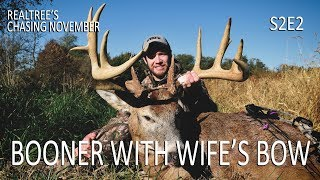 Chasing November S2E2: Booner with Wife's Bow and a Double Drop Tine