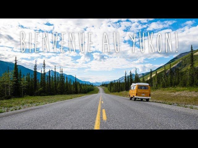 À la découverte du Yukon! - [Vlog #9]
