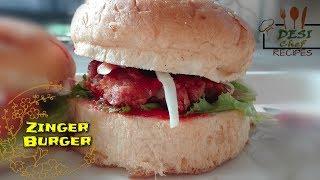 HOMEMADE TASTY ZINGER BURGER RECIPE || HOW TO MAKE ZINGER BURGER