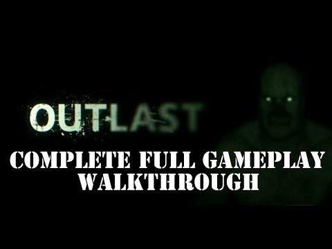 Outlast Complete Full Gameplay Walkthrough...