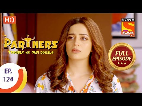 Partners Trouble Ho Gayi Double - Ep 124 - Full Episode - 18th May, 2018