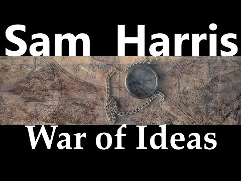 Sam Harris | War of Ideas