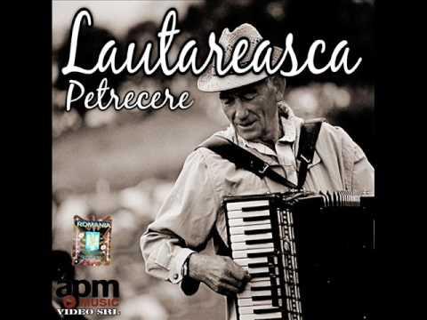 Petrecere Lautareasca 2017 Colaj Muzica Lautareasca 2016 Youtube