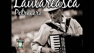 PETRECERE LAUTAREASCA 2017 Colaj Muzica Lautareasca 2016