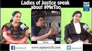 'Ladies of justice' speak about #MeToo
