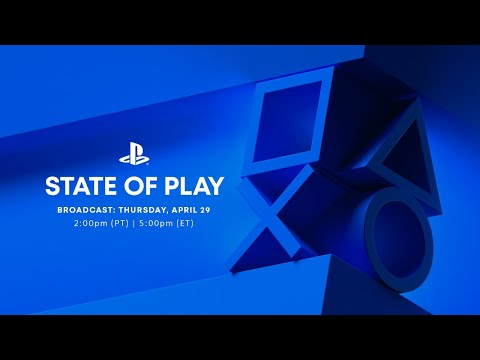 State of Play | April 29, 2021