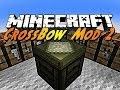 Minecraft Mod Showcase: CrossBows Mod!!!! (With no Lag!!)