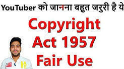 Copyright Act || Fair Use || YouTube Tips || Full Guide || Hindi