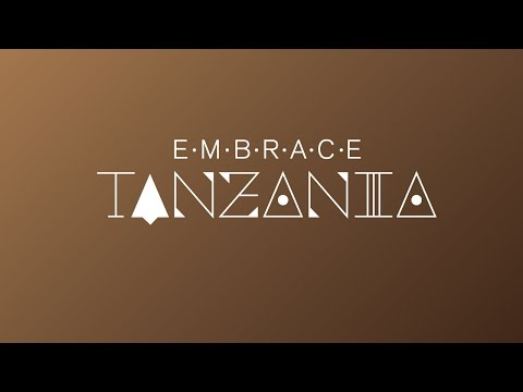 Embrace Tanzania - How to guide.