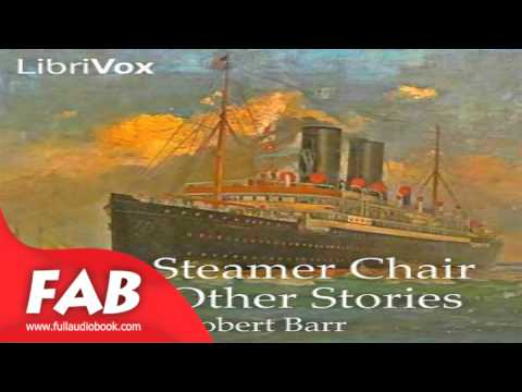 In a Steamer Chair and Other Stories Full Audiobook by Humorous, Nautical & Marine Fiction