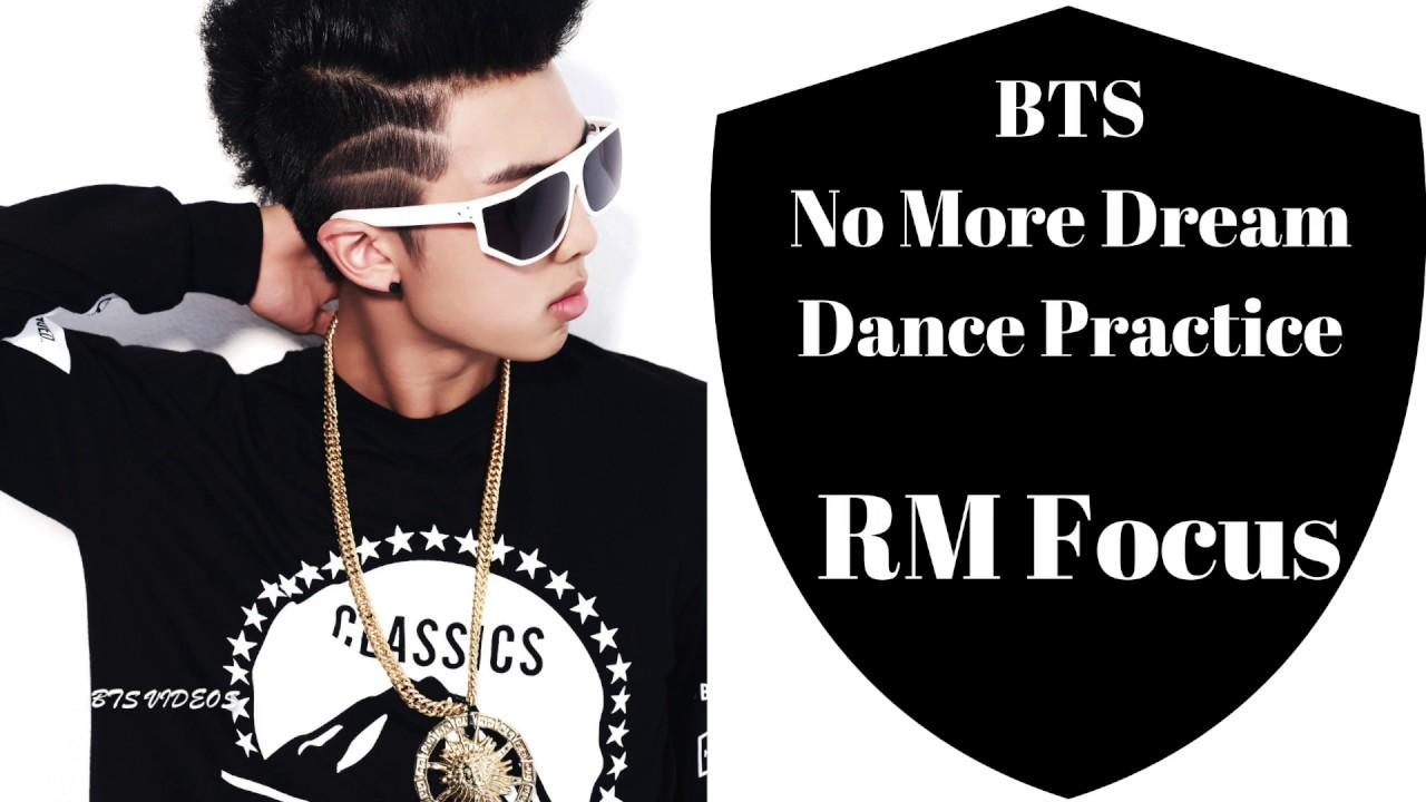 Bts No More Dream Dance Practice Rm Focus Edit Ver Youtube