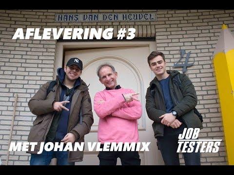 JobTesters 3 UITVINDEN MET JOHAN VLEMMIX!