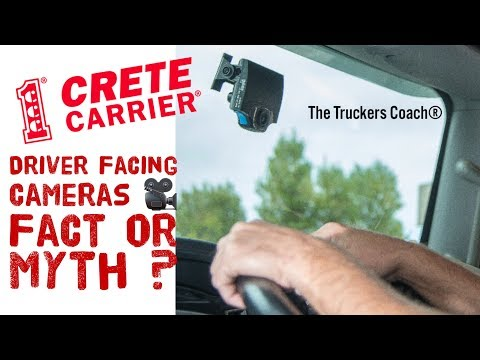 Crete Carrier Corporation, Driver facing cameras Fact or Myth ?