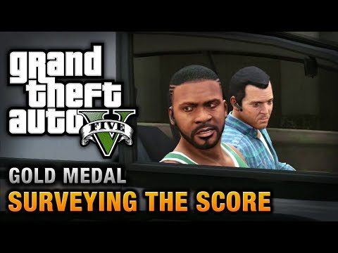 GTA 5 - Mission #56 - Surveying the Score [100% Gold Medal Walkthrough]
