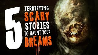 5 Seriously Scary Stories to Haunt Your Dreams ― Creepypasta Story Compilation