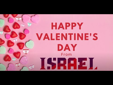 Happy Valentine's Day From Israel In Houston!