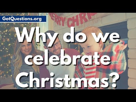 Why do we celebrate Christmas? | What is Christmas?