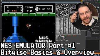 NES Emulator Part #1: Bitwise Basics & Overview