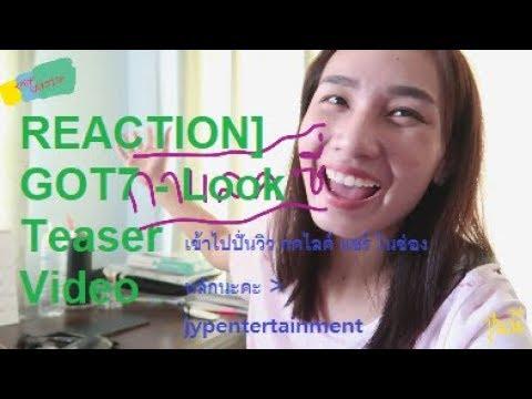 [THAI REACTION] GOT7 - Look Teaser Video