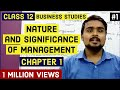 #1, Introduction of management | Features of management | Class 12 business |
