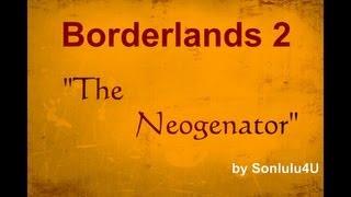 borderlands 2 legendary weapon droped the neogenator schild deutsch