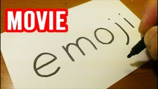 How to turn words EMOJI(THE EMOJI MOVIE) into a Cartoon for kids -  Drawing doodle art on paper